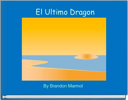 El Ultimo Dragon