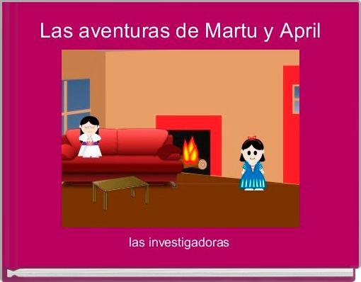 Las aventuras de Martu y April