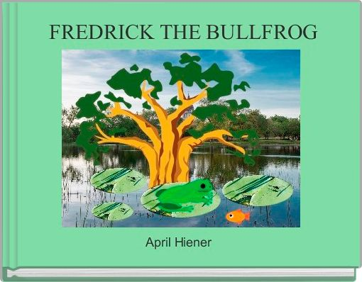 FREDRICK THE BULLFROG
