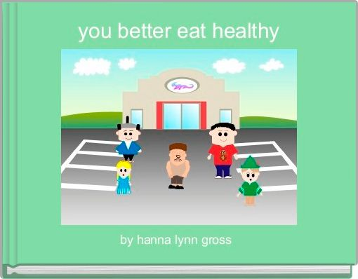 you better eat healthy