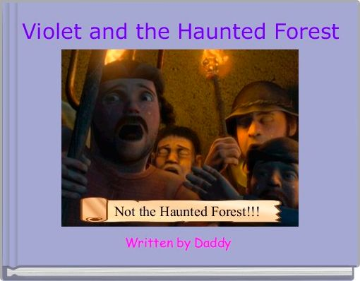 Violet and the Haunted Forest
