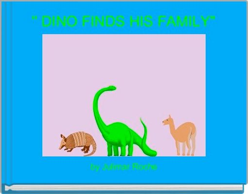 '' DINO FINDS HIS FAMILY''