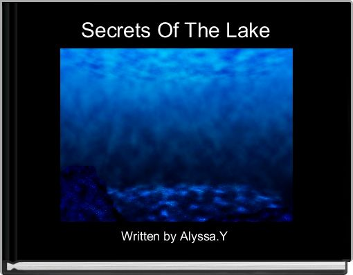 Secrets Of The Lake