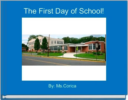 The First Day of School!