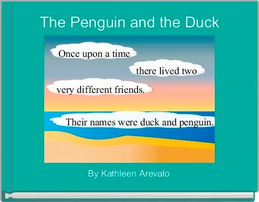 The Penguin and the Duck