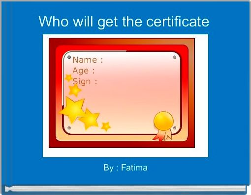 Who will get the certificate
