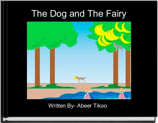 The Dog and The Fairy