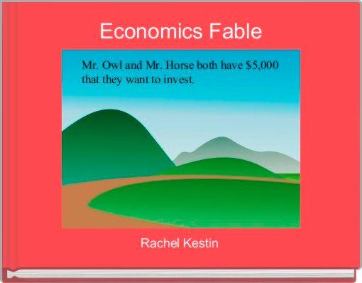 Economics Fable