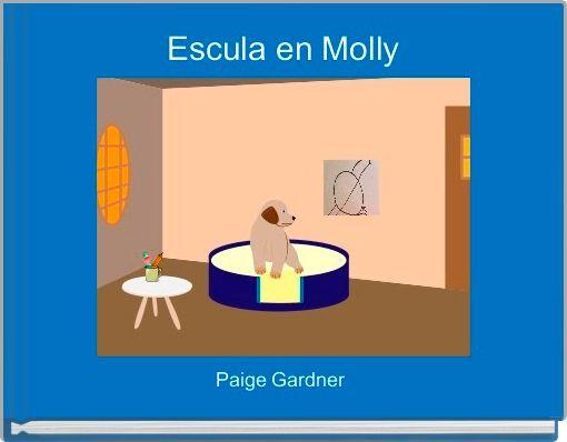 Escula en Molly