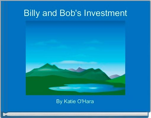 Billy and Bob's Investment