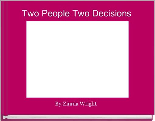 Two People Two Decisions