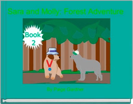 Sara and Molly: Forest Adventure