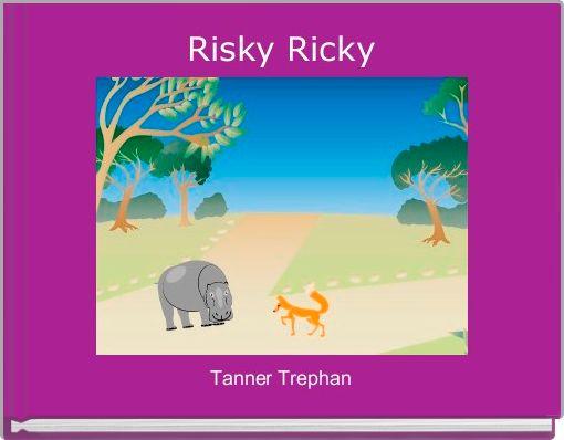 Risky Ricky
