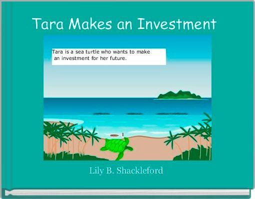 Tara Makes an Investment