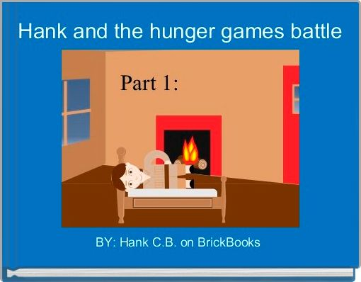 Hank and the hunger games battle