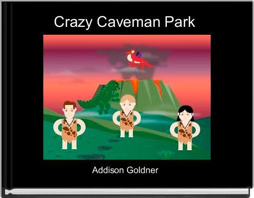 Crazy Caveman Park