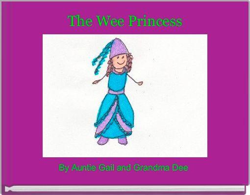 The Wee Princess