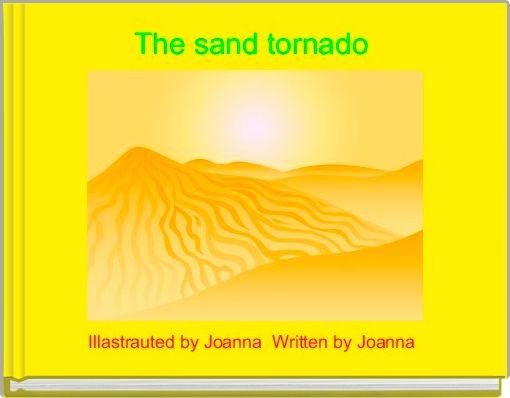 The sand tornado