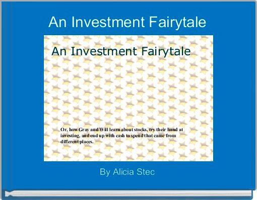 An Investment Fairytale