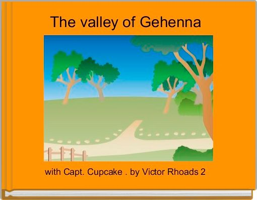 The valley of Gehenna