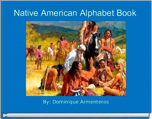 Native American Alphabet Book