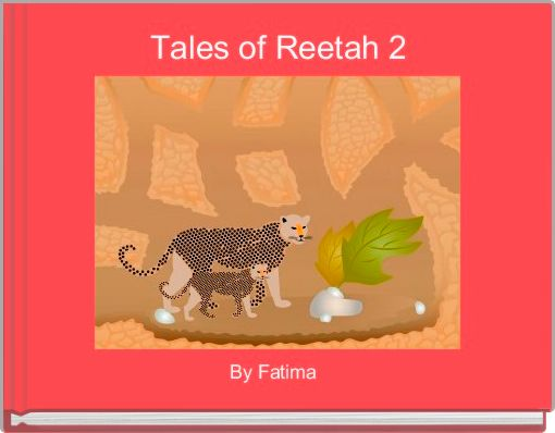 Tales of Reetah 2