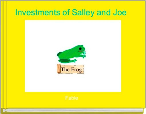Investments of Salley and Joe