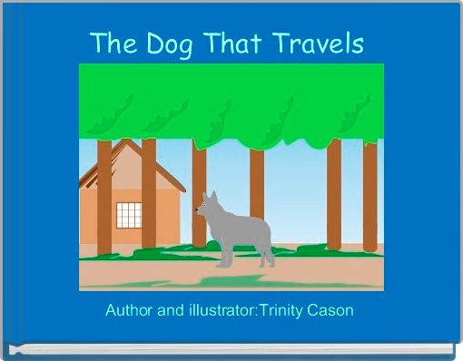 The Dog That Travels