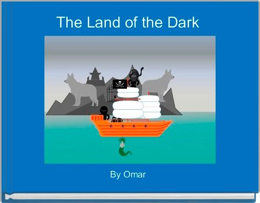 The Land of the Dark