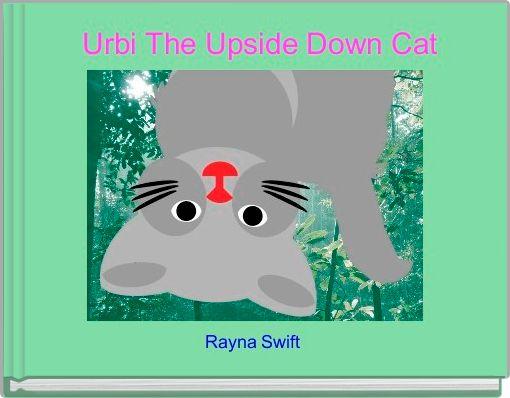 Urbi The Upside Down Cat
