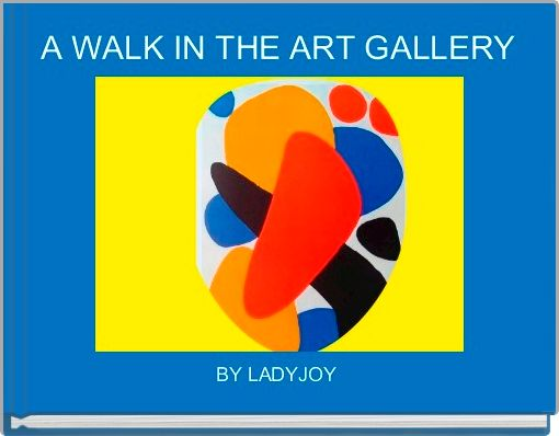 A WALK IN THE ART GALLERY