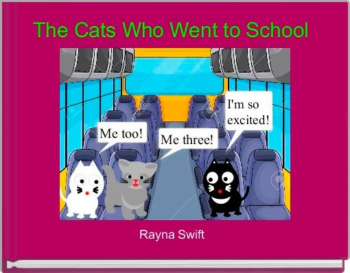 The Cats Who Went to School