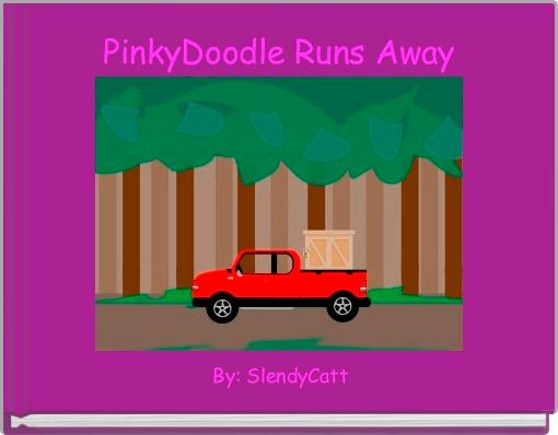 PinkyDoodle Runs Away
