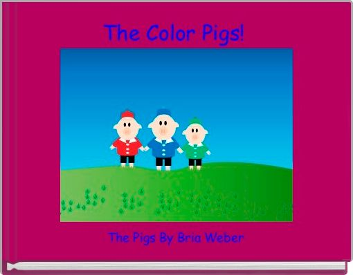 The Color Pigs!
