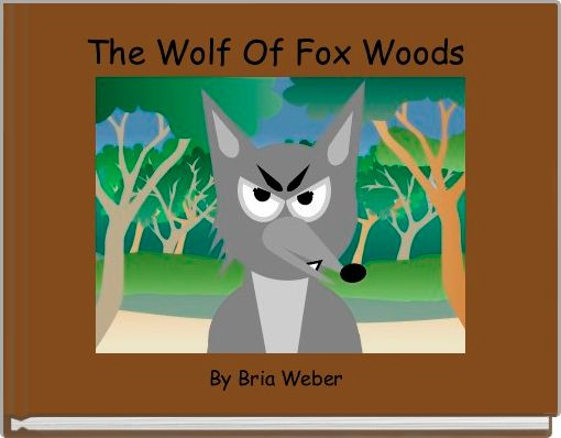 The Wolf Of Fox Woods