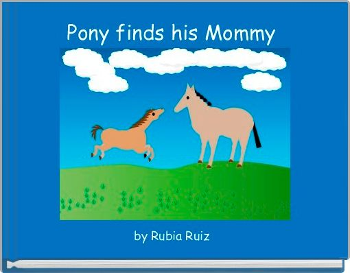 Pony finds his Mommy