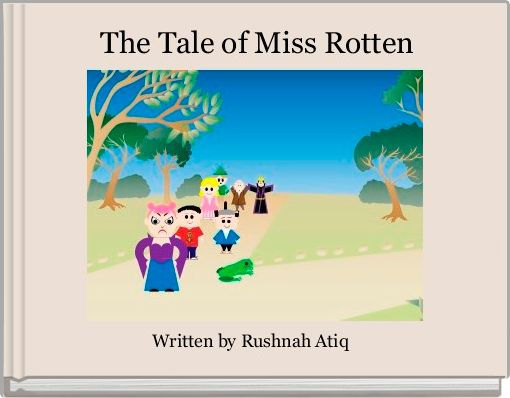 The Tale of Miss Rotten
