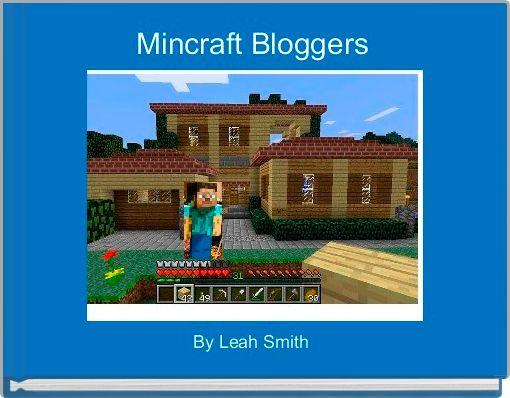 Mincraft Bloggers