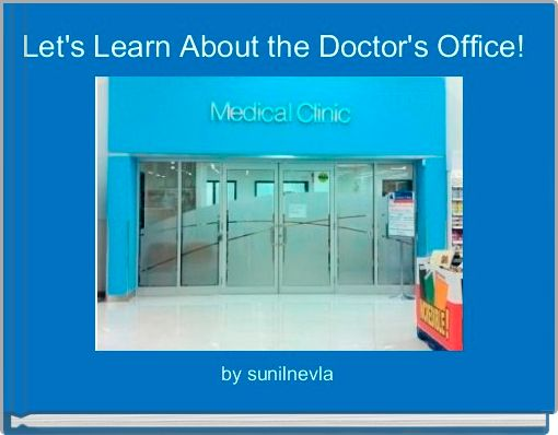 Let's Learn About the Doctor's Office!