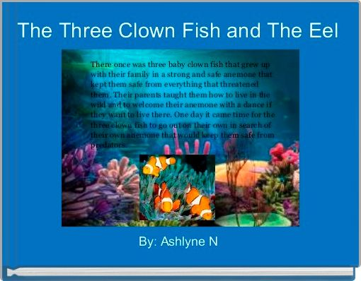 The Three Clown Fish and The Eel