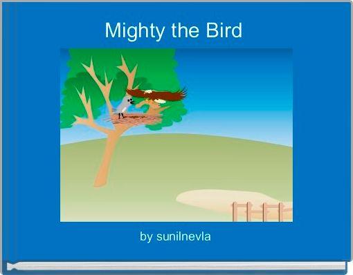 Mighty the Bird