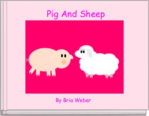 Pig And Sheep