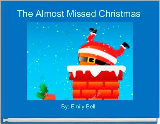 The Almost Missed Christmas