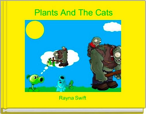 Plants And The Cats