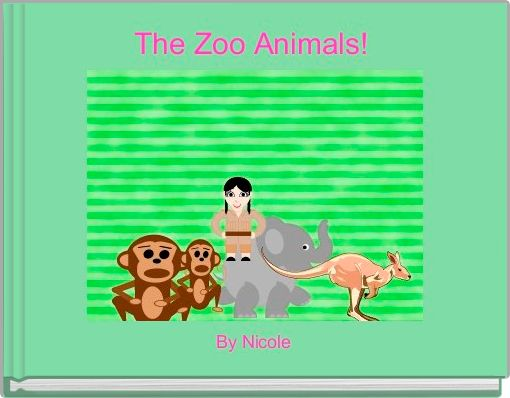 The Zoo Animals!