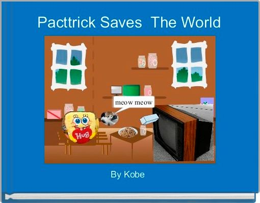 Pacttrick Saves  The World