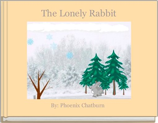 The Lonely Rabbit