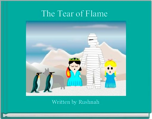 The Tear of Flame