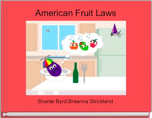American Fruit Laws
