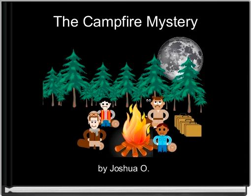 The Campfire Mystery